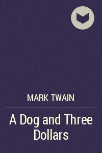 A Dog and Three Dollars