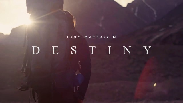 Destiny - Motivational Video