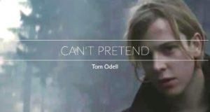 Перевод песни Tom Odell - Can't pretend
