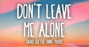 Don't Leave Me Alone